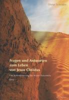 Fragen und Antworten zum Leben von Jesus Christus