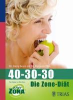 40-30-30: Die Zone-Diät