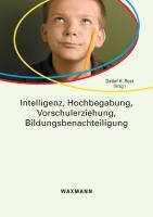 Intelligenz, Hochbegabung, Vorschulerziehung, Bildungsbenachteiligung