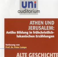 Athen und Jerusalem: Antike Bildung in frühchristlich-lukanischen Erzählungen