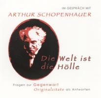Im Gesprach mit Arthur Schopenhauer (Horbuch, 1 CD, Lange: ca. 55 Min.)