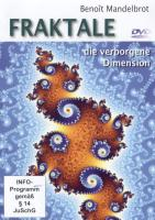 Benoit Mandelbrot: Fraktale - die verborgene Dimension
