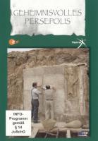 Terra X 01: Geheimnisvolles Persepolis