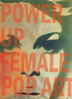 Power Up. Female Pop Art
