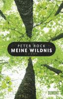 Meine Wildnis: Roman