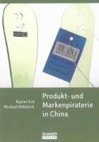 Produkt- und Markenpiraterie in China