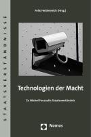 Technologien der Macht: Zu Michel Foucaults Staatsverständnis