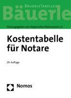 Kostentabelle für Notare: Bäuerle Tabelle, Rechtsstand: 20100601