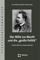 """Der Wille zur Macht und die """"große Politik"""""""