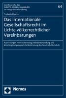 Das Internationale Gesellschaftsrecht im Lichte völkerrechtlicher Vereinbarungen