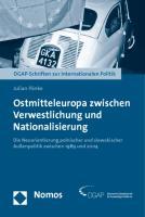 Ostmitteleuropa zwischen Verwestlichung und Nationalisierung