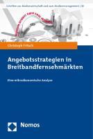 Angebotsstrategien in Breitbandfernsehmärkten