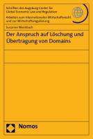 Der Anspruch auf Löschung und Übertragung von Domains