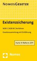 Existenzsicherung: SGB II - SGB XII - Verfahren, Rechtsstand: 1. März 2011