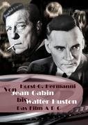 Von Jean Gabin bis Walter Huston