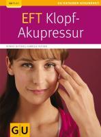 EFT-Klopf-Akupressur (GU Ratgeber Gesundheit)