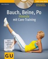 Bauch, Beine, Po intensiv mit Core-Training (GU Multimedia Körper, Geist & Seele)