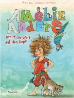 Amelie Anders stellt die Welt auf den Kopf
