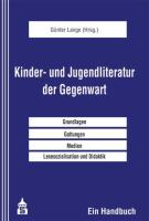 Kinder- und Jugendliteratur der Gegenwart: Ein Handbuch