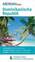 MERIAN live! Reiseführer Dominikanische Republik: MERIAN live! - Mit Kartenatlas im Buch und Extra-Karte zum Herausnehmen