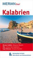 Kalabrien: Morano Calabro: Berg aus Häusern. Sila: Grünes Herz Kalabriens. Capo Vaticano: Einsame Buchten