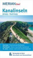 Kanalinseln Jersey Guernsey, (inkl. Kartenatlas im Buch und Extra-Karte zum Herausnehmen): MERIAN live! - Mit Kartenatlas im Buch und Extra-Karte zum Herausnehmen