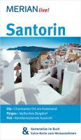 MERIAN live! Reiseführer Santorin: MERIAN live! - Mit Kartenatlas im Buch und Extra-Karte zum Herausnehmen