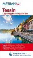 MERIAN live! Reiseführer Tessin: MERIAN live! - Mit Kartenatlas im Buch und Extra-Karte zum Herausnehmen