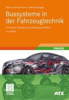 Bussysteme in der Fahrzeugtechnik: Protokolle, Standards und Softwarearchitektur (ATZ/MTZ-Fachbuch)