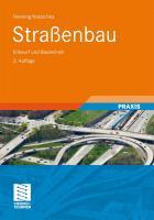 Stra�enbau: Entwurf und Bautechnik H. Natzschka Author
