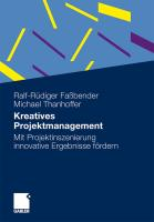 Kreatives Projektmanagement: Mit Projektinszenierung Innovative Ergebnisse Fördern