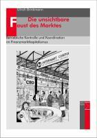 Die unsichtbare Faust des Marktes: Betriebliche Kontrolle und Koordination im Finanzmarktkapitalismus