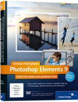 Photoshop Elements 9: Schritt für Schritt zum perfekten Foto (Galileo Design)
