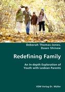 Redefining Family - Thomas-Jones, Deborah; Shinew, Dawn
