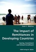 The Impact of Remittances in Developing Countries - Molina, Juan J.