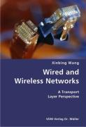Wired and Wireless Networks - Wang, Xinbing