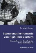 Steuerungsinstrumente von High-Tech Clustern - Denner, Christian