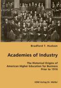 Academies of Industry - Hudson, Bradford T.