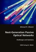 Next-Generation Passive Optical Networks - Dhaini, Ahmad R.