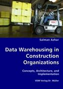 Data Warehousing in Construction Organizations - Azhar, Salman