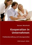 Kooperation in Unternehmen - Wienhold, Doreen