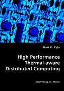 High Performance Thermal-aware Distributed Computing - Pyla, Hari K.
