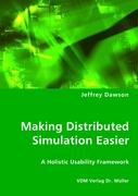 Making Distributed Simulation Easier - Dawson, Jeffrey