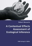A Contextual Effects Assessment of Ecological Inference - Bossarte, Robert