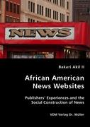 African American News Websites - Akil II, Bakari