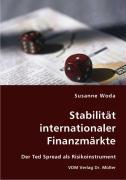 Stabilität internationaler Finanzmärkte - Woda, Susanne