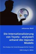 Die Internationalisierung von Toyota - analysiert anhand des Uppsala Modells - Moll, Johannes