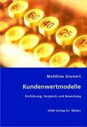 Kundenwertmodelle - Grunert, Matthias