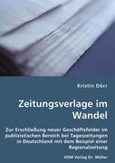 Zeitungsverlage im Wandel - Dörr, Kristin