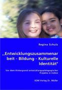 ,,Entwicklungszusammenarbeit -Bildung- Kulturelle Identität